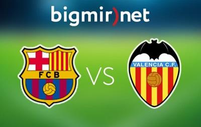 Барселона - Валенсия 2:0 Онлайн трансляция матча чемпионата Испании