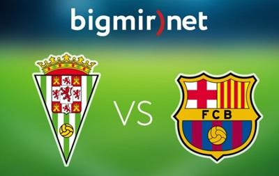 Кордоба - Барселона 0:8 Онлайн трансляция матча чемпионата Испании