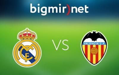 Реал Мадрид - Валенсия 2:2 Онлайн трансляция матча чемпионата Испании