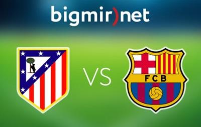 Атлетико - Барселона 0:1 Онлайн трансляция матча чемпионата Испании