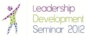 """Воспитай в себе лидера! - национальная тренинг-конференция """"Leadership Development Seminar 2012"""""""