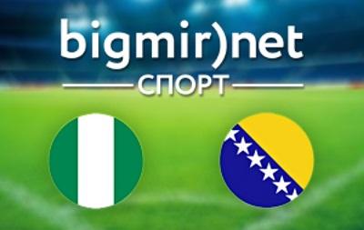 Нигерия - Босния и Герцеговина - 1:0 текстовая трансляция матча чемпионата мира 2014