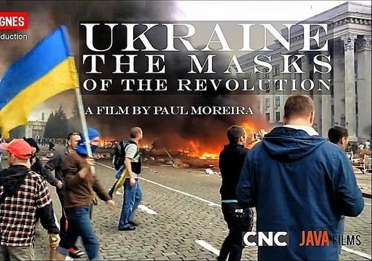 Документальный фильм «Ukraine Les Masques De La Revolution / Маски Революции»